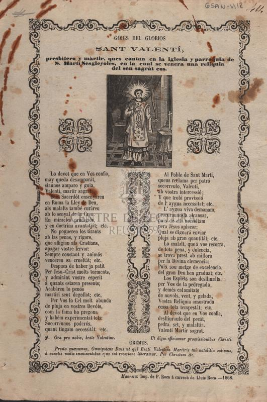 Goigs del gloriós Sant Valentí, presbítero y màrtir ques cantan en la iglesia y parroquia de S. Martí Sesgleyoles, en la cual se venera una reliquia del seu sagrát cos