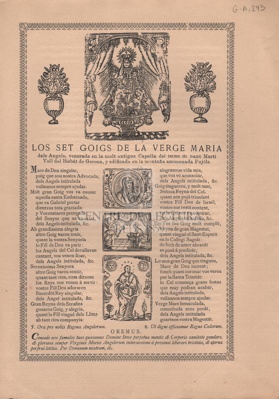 Los set goigs de la Verge Maria dels Angels, venerada en la molt antigua Capella del terme de Sant Martí Vell del Bisbát de Gerona, y edificada en la montaña anomenada Pujóls