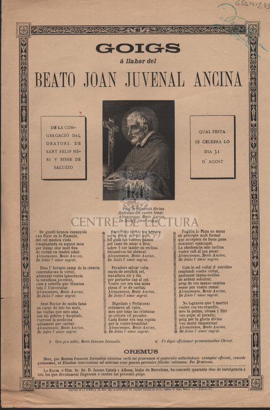 Goigs á llahor del Beato Joan Juvenal Ancina. De la congregació del oratorio de Sant Felip Neri y Bisbe de saluzzo qual festa se celebra lo dia 31 d'agost.