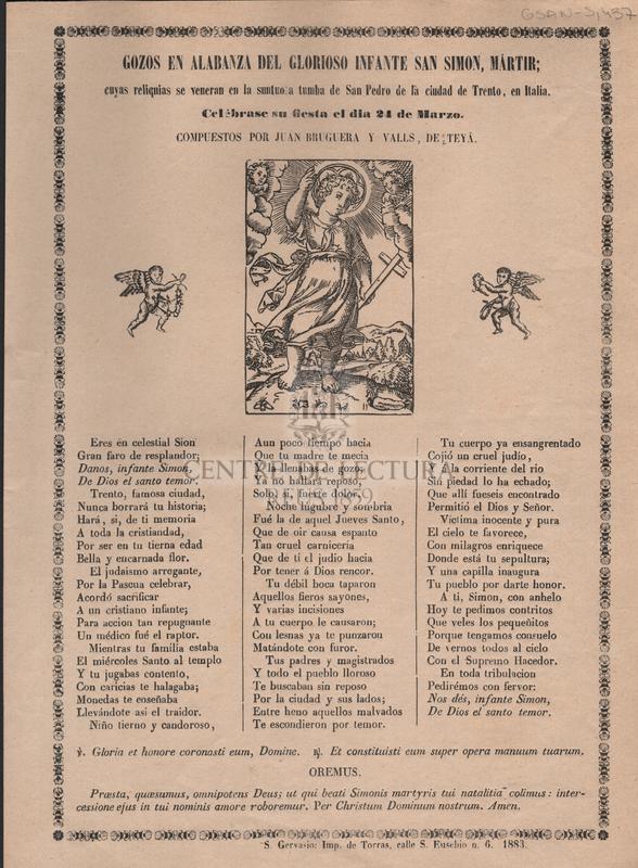 Gozos en alabanza del glorioso infante San Simon, mártir; cuyas reliquias se veneran en la suntuosa tumba de San Pedro de la cuidad de Trento, en Italia