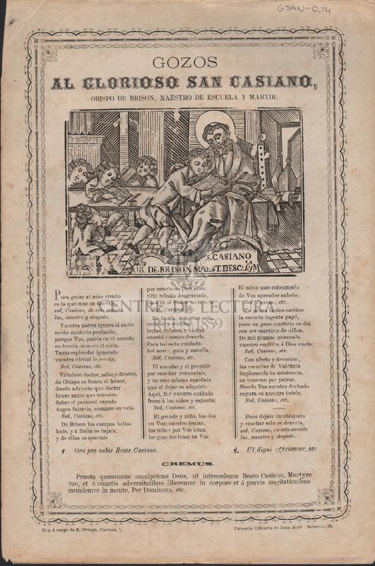 Gozos al glorioso San Casiano, obispo de Brison, maestro de escuela y martir.