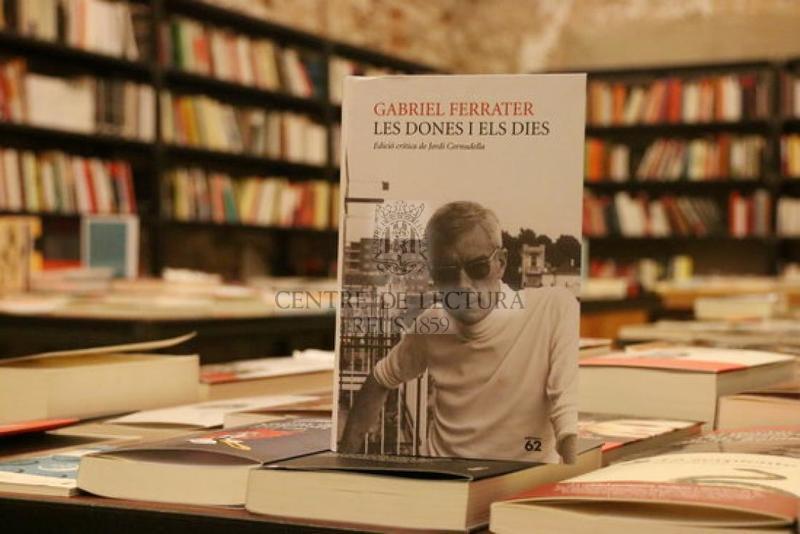 Edicions 62 celebra els 50 anys de 'Les dones i els dies' de Gabriel Ferrater amb una edició crítica