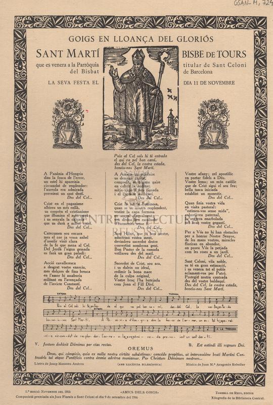 Goigs en lloança del gloriós Sant Martí Bisbe de Tours, que es venera a la Parròquia titular de Sant Celoni del Bisbat de Barcelona. La seva festa el dia 11 de Novembre