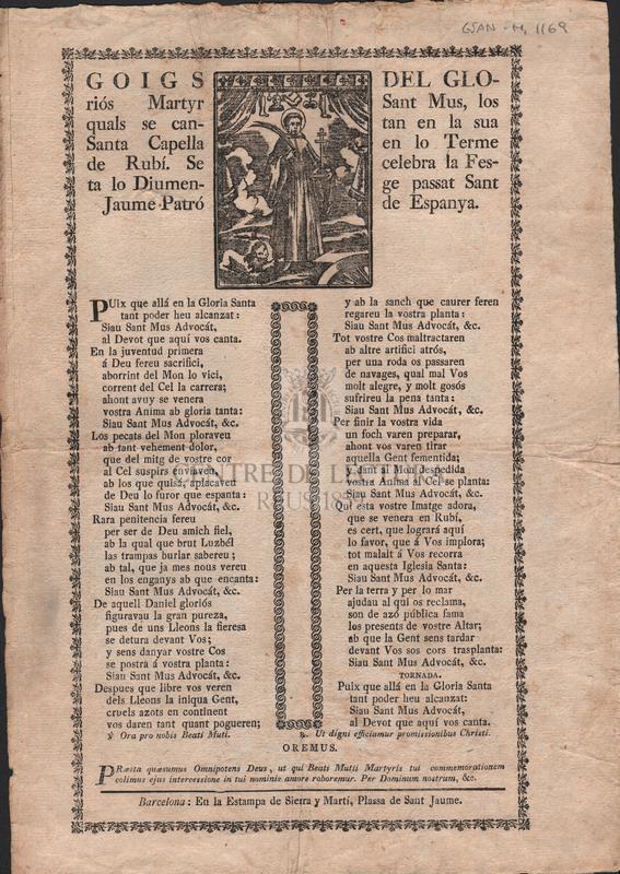 Goigs del gloriós Martyr San Mus, los quals se canten en la sua Santa Capella en lo Terme de Rubí. Se celebra la Festa lo Diumenge passat Sant Jaume Patró de Espanya