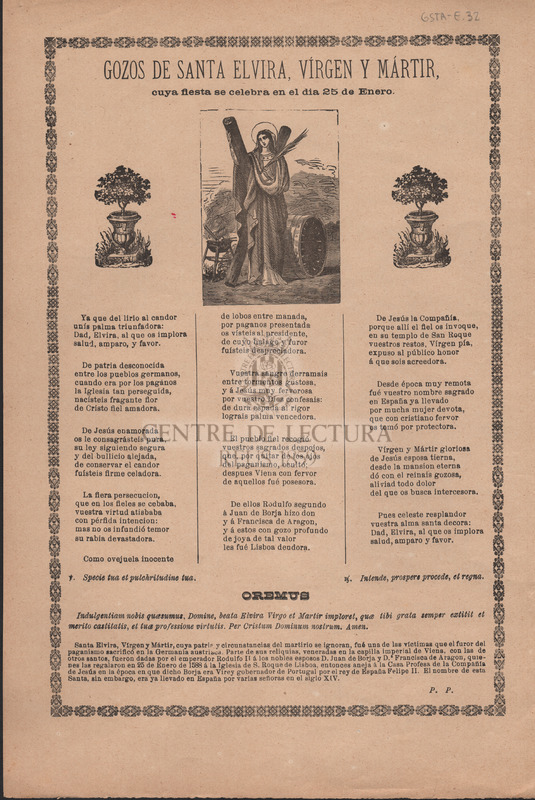 Gozos de Santa Elvira, vírgen y mártir, cuya fiesta se celebra en el dia 25 de Enero.