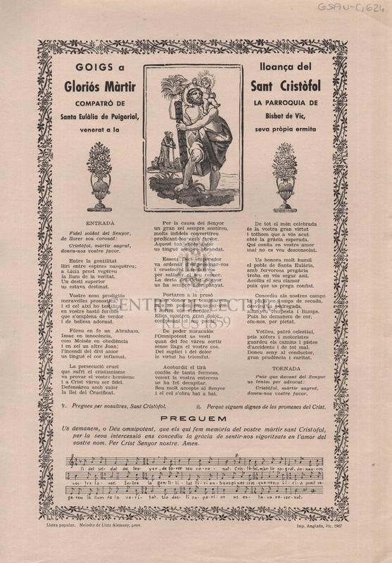 Goigs a lloança del Gloriós Màrtir Sant Cristòfol compatró de la Parroquia de Santa Eulàlia de Puigoriol, Bisbat de Vic, venerat a la seva pròpia ermita
