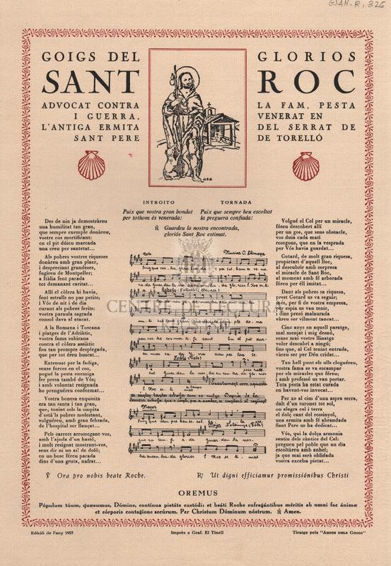 Goigs al glorios Sant Roc, advocat contra la fam, pesta i guerra, venerat en l'antiga ermita del Serrat de Sant Pere de Torelló