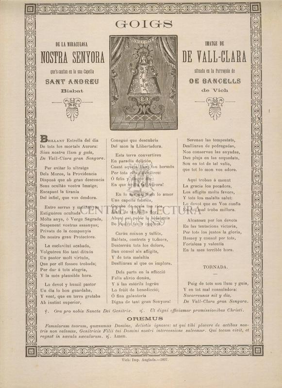 Goigs de la miraculosa imatge de la Nostra Senyora de Vall-Clara que's cantan en la sua Capella situada en la Parroquia de Sant Andreu de Bancells, Bisbat de Vich