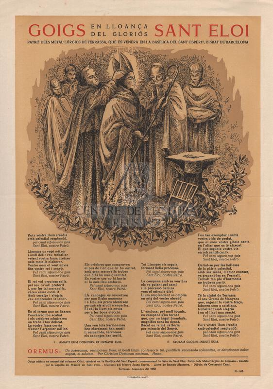 Goigs en lloança del gloriós Sant Eloi, patró dels metal·lúrgics de Terrassa, que es venera en la Basílica del Sant Esperit, Bisbat de Barcelona