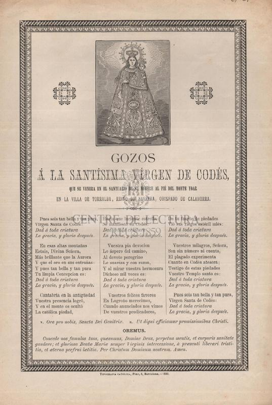 Gozos á la Santísima Vírgen de Codés, que se venera en el santuario de su nombre al pié del Monte Yoar en la villa de Torralba, reino de Navarra, Obispado de Calahorra