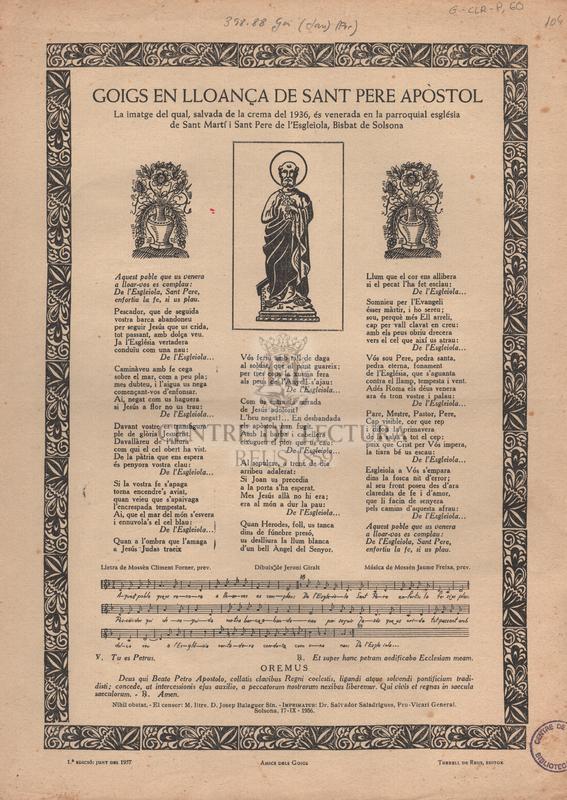 Goigs en lloança de Sant Pere Apòstol la imatge de la qual, salvada de la crema del 1936, és venerada en la parroquial església de Sant Martí i Sant Pere de l'Esgleiola, Bisbat de Solsona.