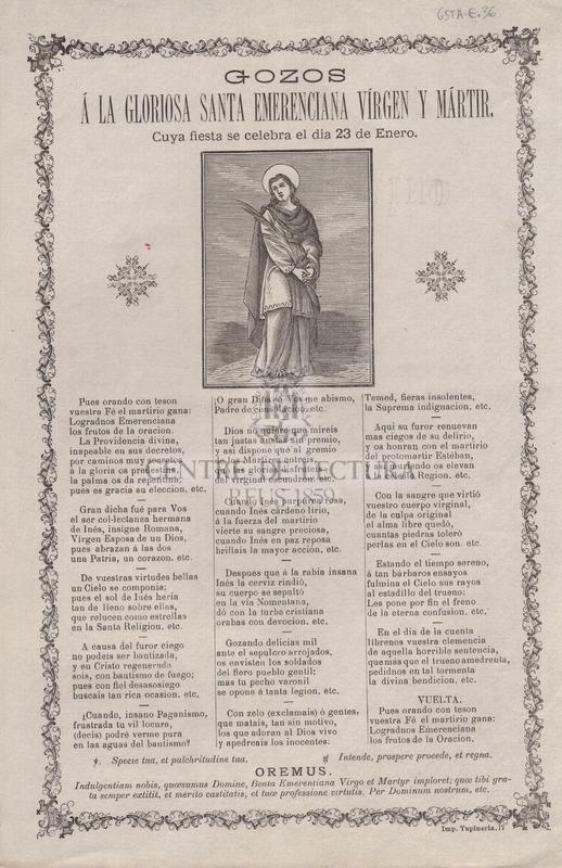 Gozos á la gloriosa Santa Emerenciana vírgen y mártir. Cuya fiesta se celebra el dia 23 de Enero.