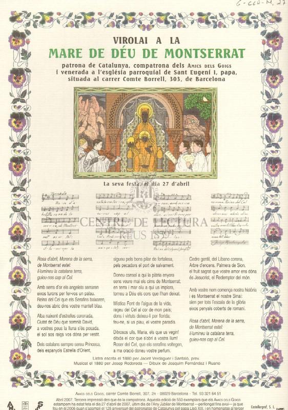 Virolai a la Mare de Déu de Montserrat patrona de Catalunya, compatrona dels Amics dels Goigs i venerada a l'església parroquial de Sant Eugeni I, papa. situada al carrer Comte Borrell, 303, de Barcelona