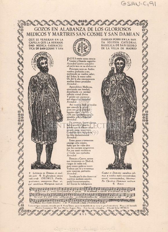 Gozos en alabanza de los gloriosos medicos y martires San Cosme y San Damian que se veneran en la capilla que la hermandad medica-farmacéutica de San Cosme y San Damian posee en la Santa Iglesia Catedral Basilica de la Villa de Madrid