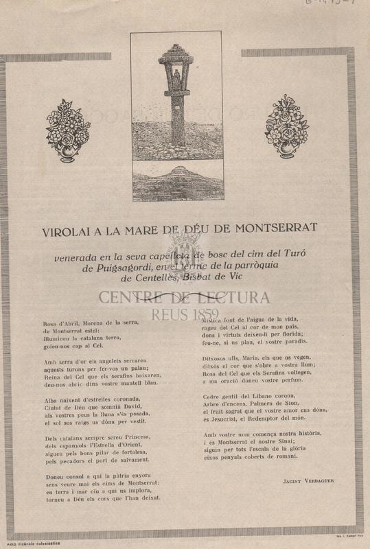 Virolai a la Mare de Déu de Montserrat venerada en la seva capelleta de bosc del cim del Turó de Puigsagordi, en el terme de la parròquia de Centelles, Bisbat de Vic.