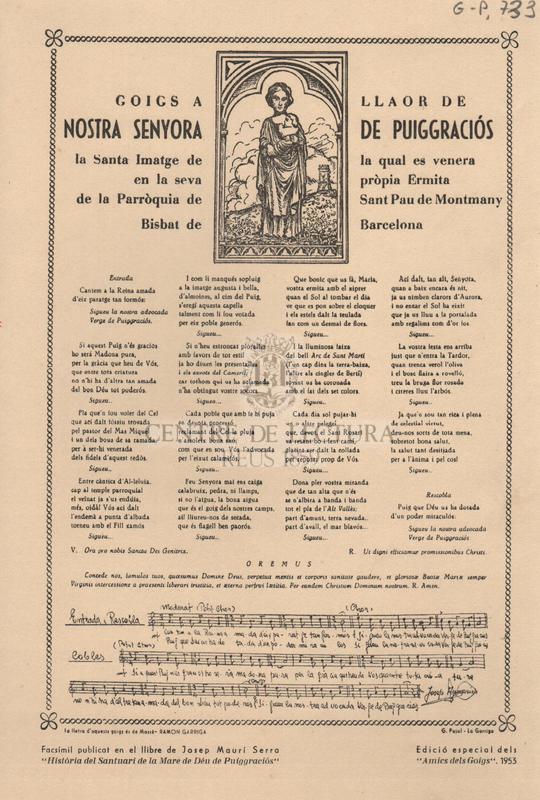 Goigs a llaor de Nostra Senyora de Puiggraciós la Santa Imatge de la qual es venera en la seva pròpia Ermita de la Parròquia de Sant Pau de Montmany Bisbat de Barcelona.