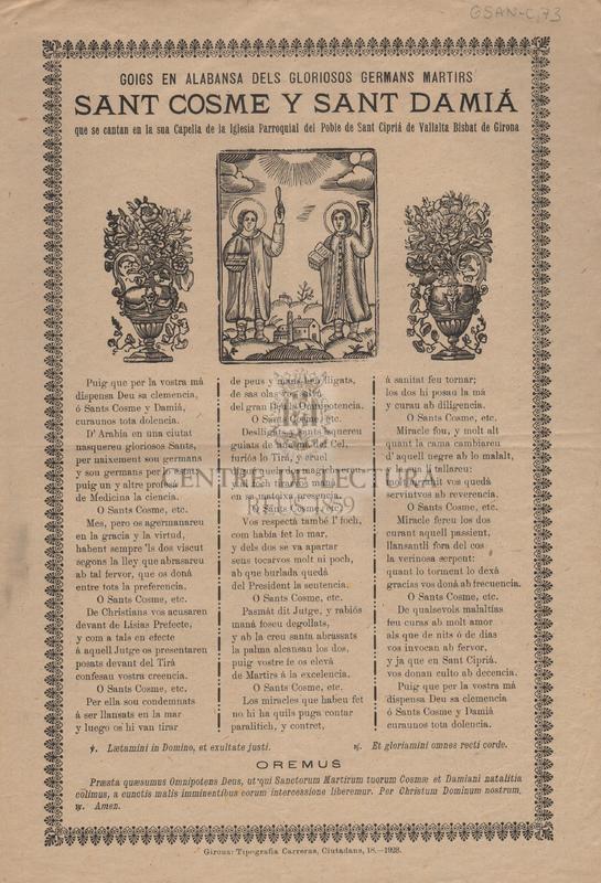 Goigs en alabansa dels gloriosos germans martirs Sant Cosme y sant Damià que se cantan en la sua Capella de la Iglesia Parroquial del Poble de Sant Ciprià de Vallalta Bisbat de Girona