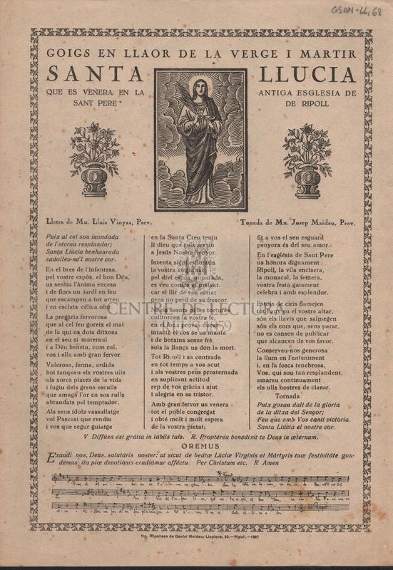 Goigs en llaor de la Verge i Martir Santa Llucia que es venera en la antiga esglesia de Sant Pere de Ripoll.