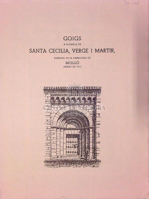 Goigs a lloança de Santa Cecilia, verge i martir, patrona de la parroquia de Molló (Bisbat de Vic)