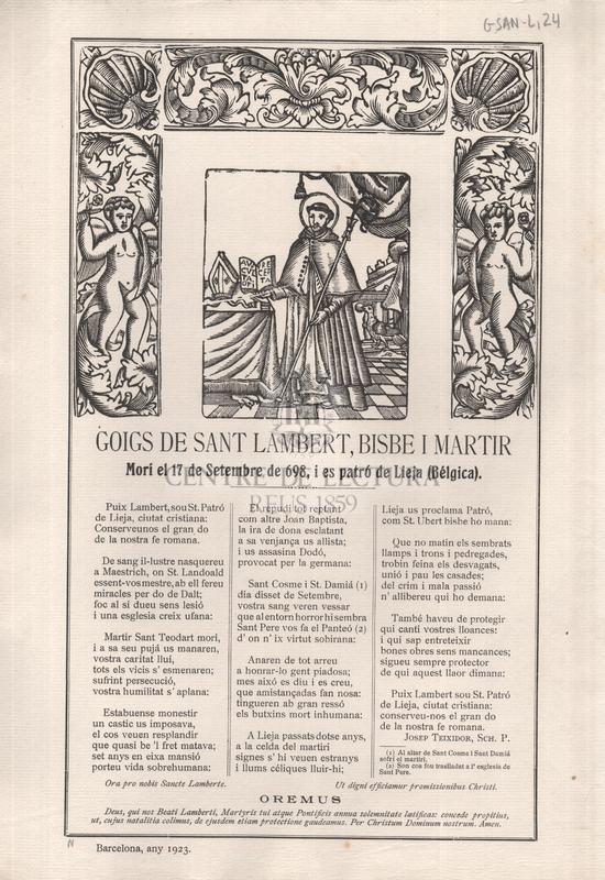 Goigs de san Lambert, bisbe i martir, Morí el 17 de Setembre de 698, i es patró de Lieja (Bélgica)